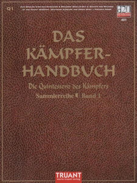 Das Kämpfer-Handbuch: Die Quintessenz der Kämpfers f
