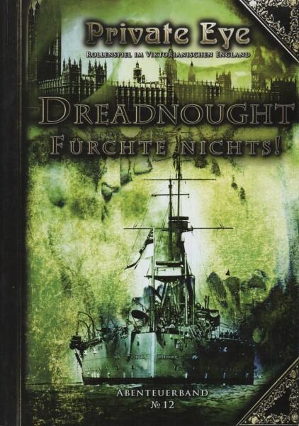 Private Eye Abenteuer 12 - Dreadnought - Füchte Nichts! f