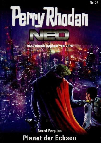 Perry Rhodan - NEO #26: Planet der Echsen f