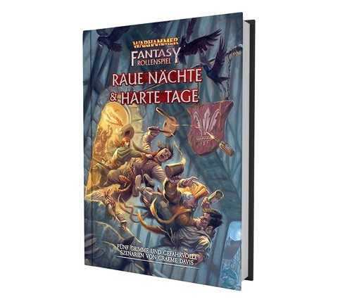 Warhammer: Fantasy Rollenspiel - Raue Nächte & Harte Tage