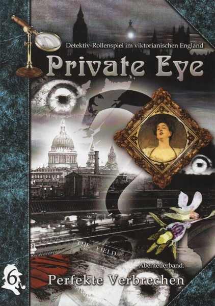 Private Eye: Abenteuer 6 - Perfekte Verbrechen f