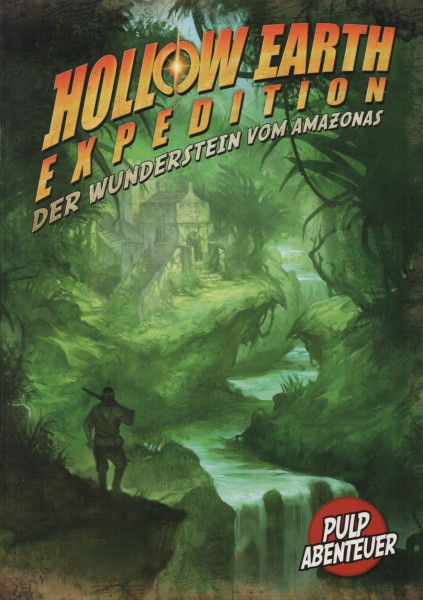 Hollow Earth Expedition Der Wunderstein vom Amazonas f