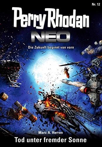 Perry Rhodan - NEO #12: Tod unter fremder Sonne f