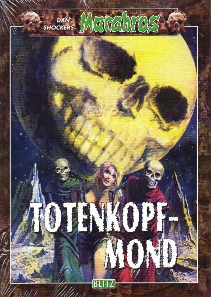 Macabros #Band 24: Totenkopfmond