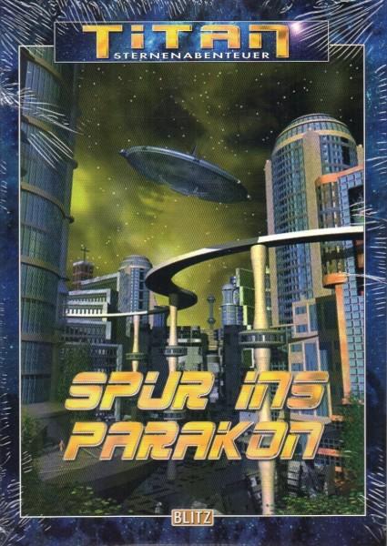Titan - Band 18: Spur ins Parakon f