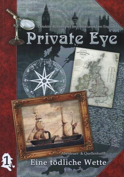 Private Eye: Abenteuer 1 - Eine tödliche Wette