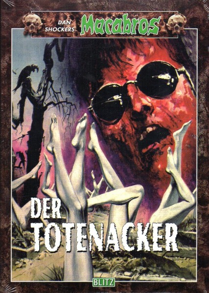 Macabros #Band 4: Der Totenacker