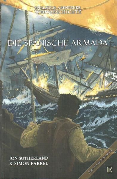 Abenteuer Weltgeschichte 2: Die Spanische Armada f