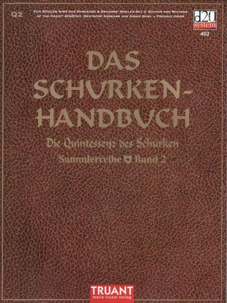Das Schurken-Handbuch: Die Quintessenz des Schurken f