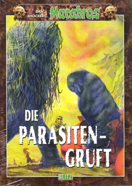 Macabros #Band 22: Die Parasitengruft
