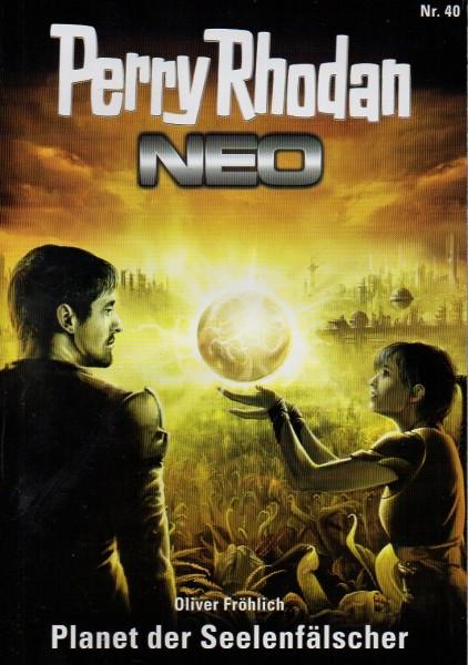 Perry Rhodan - NEO #40: Planet der Seelenfälscher f